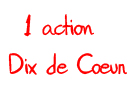 Action Dix de Coeur